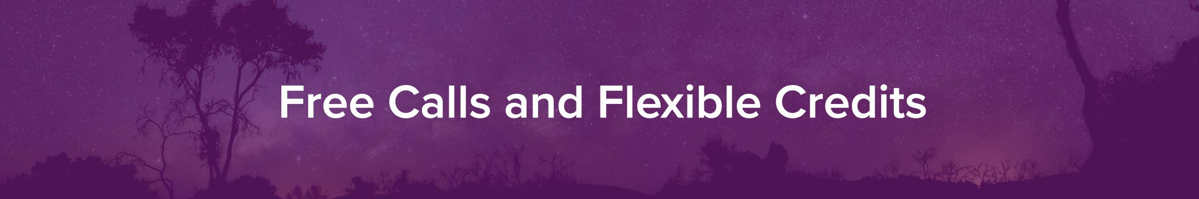 free calls and flexible credits